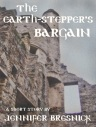 The EarthStepper's Bargain